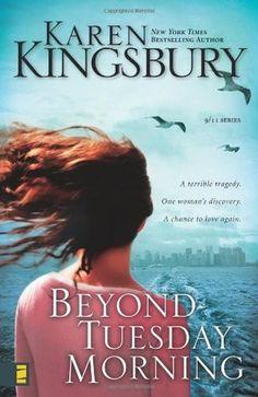 Beyond Tuesday Morning, by Karen Kingsbury (My rating: 5 stars)