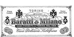 BARATTI & MILANO Casa Dolciaria Subalpina dal 1858 http://barattiemilano.it