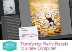 3 Steps to Transfer Your Pretty Presets to a New Computer | Pretty Presets for Lightroom