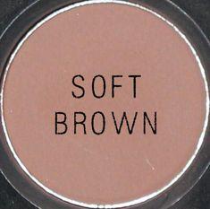 MAC Soft Brown eyeshadow.. my everyday secret shade....