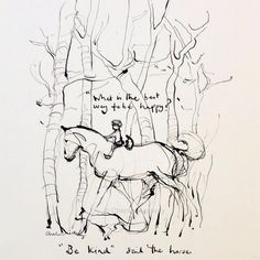 Be happy = Be kind. Lynda Barry, Charlie Mackesy, Charlie Horse, The Mole, Equestrian Quotes, Plus Belle Citation, Horse Quotes, Cowboy Quotes, Equine Art