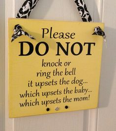 Please DO NOT knock. Upset dog, baby and mom sign!Great baby or shower gift for new Mom and Dad.This can also be changed for twins or dogs Gifts For New Moms, New Baby Gifts, Baby Door, Rustic Wall Art, Twin Mom, Parenting Classes, Everything Baby, Door Signs, Mom And Baby