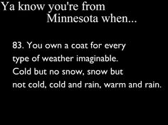 yes! Haha people in Iowa think I've lost my mind and I'm always appropriately dressed for the weather :)