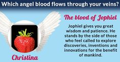 Which angel blood flows through your veins?