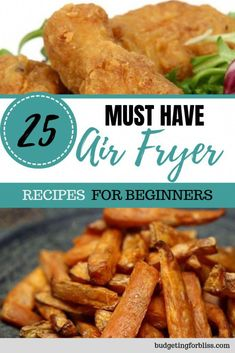 25 Must Have Air Fryer Recipes for Beginners - Budgeting for Bliss - Appetizer Recipes Air Fryer Recipes Wings, Air Fryer Recipes Vegetables, Air Fryer Recipes Snacks, Air Fryer Recipes Low Carb, Air Frier Recipes, Air Fryer Recipes Breakfast, Vegetable Recipes, Air Fryer Recipes Potatoes, Air Fryer Wings