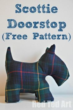 "We had a go at making our  very own ""Scottie Door Stop"". And used a ""crazy"" pair of moth eaten old trousers. This cost me about 2 dollars to make. Free Pattern included via www.redtedart.com - free is in my budget"