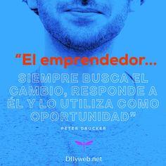 El emprendedor siempre busca el cambio, responde a él y lo utiliza como oportunidad.  #diseñowebparaterapeutas #diseñoweb #marketingparateraeputas #marketingparacoaches #diseñowebparacoaches #terapeutas #coaches #dflyweb