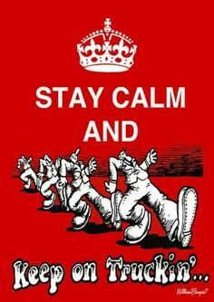Stay Calm and Keep #Trucking! #Truckers #Transportation