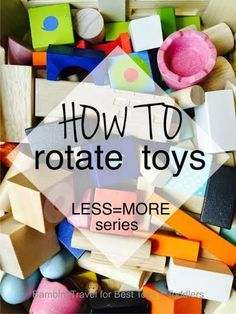 How to Rotate Toys, part of Less Toys. More Play. series love these baby toys -