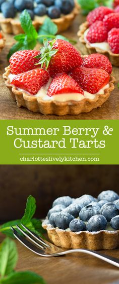 Summer berry and custard tarts - crispy pastry filled with creamy vanilla…