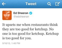 Ed Sheeran everyone.