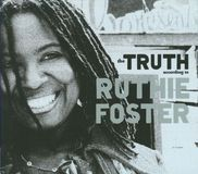 The Truth According to Ruthie Foster [CD], 14226526