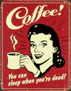 Coffee! Cartel de chapa