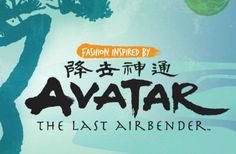 Geek Chic: Fashion Inspired by meAvatar: The Last Airbender. ...then everything changed when the Fire Nation attacked.