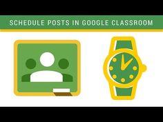 Schedule Posts in Google Classroom - YouTube