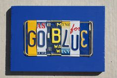 License Plate Sign:  GO BLUE