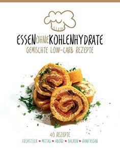 Essen ohne Kohlenhydrate: Gemischte Low-Carb Rezepte von Alexander Grimme http://www.amazon.de/dp/1517710871/ref=cm_sw_r_pi_dp_Sykqwb126Q70F
