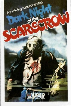 Dark Night of the Scarecrow in my 31 Unseen Horror Films for October. Horror Movie Posters, Sci Fi Movies, Scary Movies, Suspense Movies, Movie Tv, Scarecrow Movie, American Movie Classics, Classic Horror Movies, Movie Covers