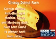Who else knew that cheese is a healthy choice for your teeth?