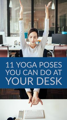 Stretches and yoga poses you can do while at your job.