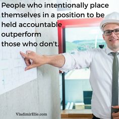 Accountability will increase your performance.