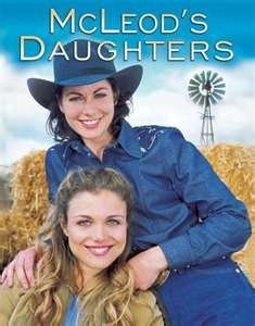 McLeod's Daughters --- MY FAVORITE show EVERY.. I am watching it again from Beginning to END for the 9th time...