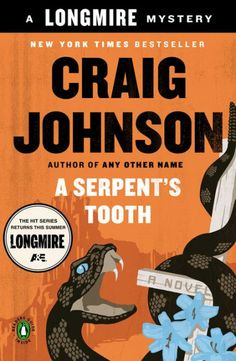 A Serpent's Tooth (Walt Longmire Series, #9) by Craig Johnson