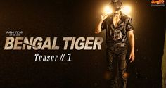 Ravi Teja Bengal Tiger First Teaser A Sampath Nandi Film Bengal Tiger has lot of Expectations after the not so good Kick 2 by Ravi Teja. Bengal Tiger has Rashi Ravi Teja, Latest Movie Trailers, Bengal Tiger, Hd Photos, Teaser, Movies Online, Film, Concert, Movie Posters