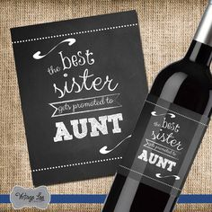 The Best Sister Gets Promoted to Aunt Wine Label, Pregnancy Announcement Wine Label, Announcing Pregnancy to Family, Custom Wine by VintageLeeCrafted on Etsy https://www.etsy.com/listing/226558014/the-best-sister-gets-promoted-to-aunt