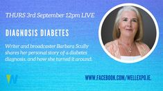 What would it take to make you take action? Broadcaster Barbara Scully tells us about her journey with Diabetes