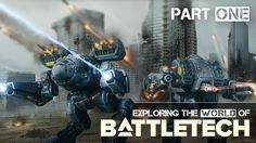 Exploring The World Of BattleTech