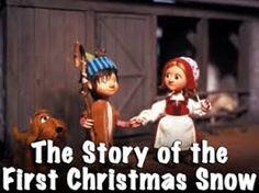 The First Christmas: The Story of the First Christmas Snow 1975