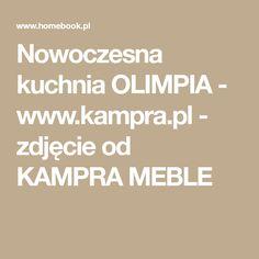 Nowoczesna kuchnia OLIMPIA - www.kampra.pl - zdjęcie od KAMPRA MEBLE