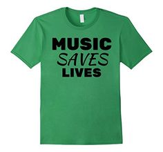 Music SAVES Lives - T-shirt for Musicians and music lovers