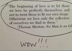 those we love, let them be themselves.