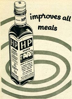 HP Sauce I was brought up on HP sauce and can't live with it! Funny enough, I put it on everything except for meat. Vintage Ads Food, Pub Vintage, Vintage Advertisements, Sauce Bottle, Vodka Bottle, Hp Sauce, Vintage Packaging, Retro Ads, Vintage Bottles