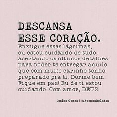 Amém Pai 🙏❤ King Of My Heart, My Jesus, Sad Love Quotes, Jesus Freak, Dear Diary, Praise The Lords, Dear Lord, Beauty Quotes, God Is Good