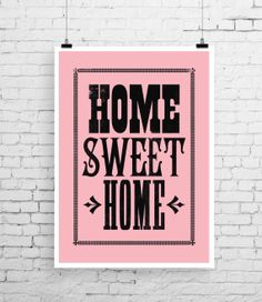 Home Sweet Home art Home Sweet Home poster new by TheIndoorType, £10.99
