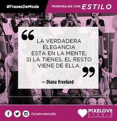 Diana Vreeland // Frases célebres para motivarnos e inspirarnos.