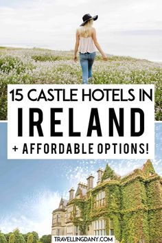 Dreamy Irish castles to stay in? Heck, yes! Let's find out all the dreamy castle hotels in Ireland you've seen in movies and magazines, with some very affordable options, for you next Ireland road trip! Are you ready to discover some fairytale castles in Ireland to stay in? | #ireland #roadtrip #castle #europe