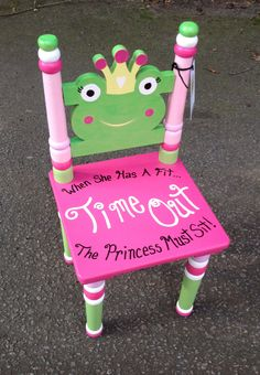 Time out chair for the princess!
