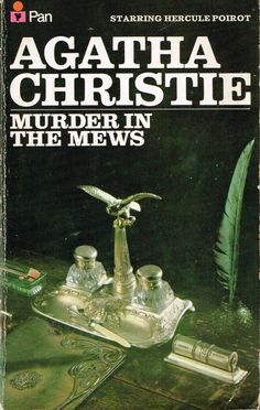 Murder in the Mews (1937) by Agatha Christie. Four stories featuring Poirot, a good read. Finished 17th April 2015, third read.