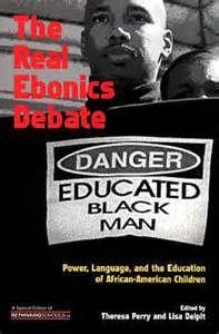 Ebonics, the real debate.