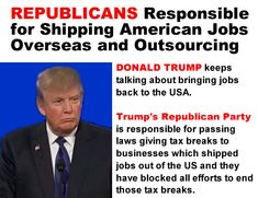 Over the last four years, Republicans have voted eleven times to protect: *Tax breaks for corporations that ship American jobs overseas *Off-shore tax havens for corporations and the wealthiest Americans *Tax loopholes for CEOs deferred compensation paid by off-shore companies, foreign tax haven corporations dodging U.S. taxes, and Americans who renounce their citizenshipThese tax breaks cost American taxpayers over $60 billion