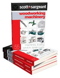 Scott+Sargeant Woodworking Machinery Catalogue