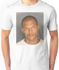 Jeremy Meeks, the Handsome Mugshot, Hot Felon Unisex T-Shirt