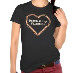 Shop Bacon heart anti Valentines Day T-Shirt created by TheHopefulRomantic. Anti Valentines Day, Valentines Day Shirts, Be My Valentine, Tshirts Online, Wardrobe Staples, Bacon, Fitness Models, Casual, Coupon