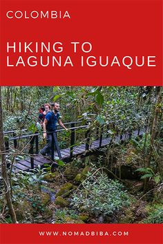 Colombia: Hiking to Laguna Iguaque | Hiking in Colombia | Hiking near Villa de Leyva | Things to Do in Villa de Leyva | Colombia Travel | Colombia Travel With Kids | Family Travel | Hiking With a Toddler