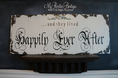 and they lived HAPPILY EVER AFTER Sign... by MyPrimitiveBoutique, $79.00