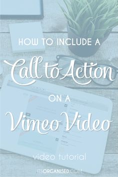 How to add a Call to Action to a Vimeo Video. Invite them back to your place, no matter where they watch the video. Its so quick and easy to do.
